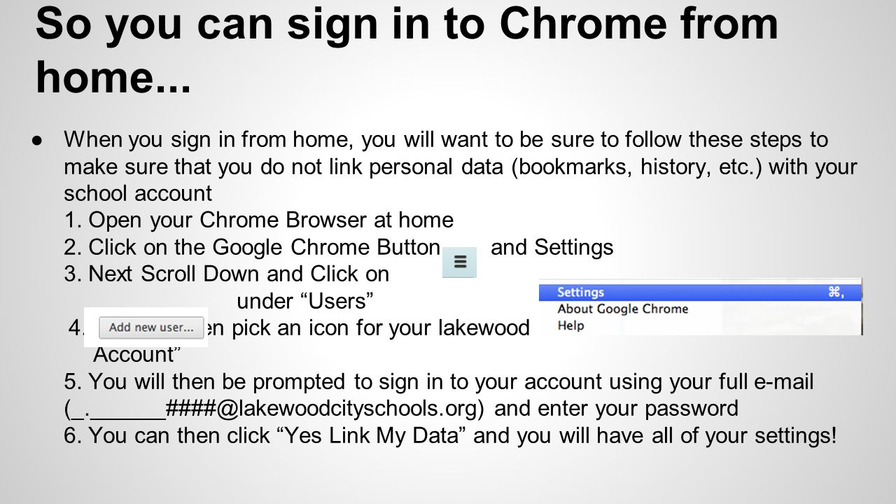 So you can sign in to Chrome from home...