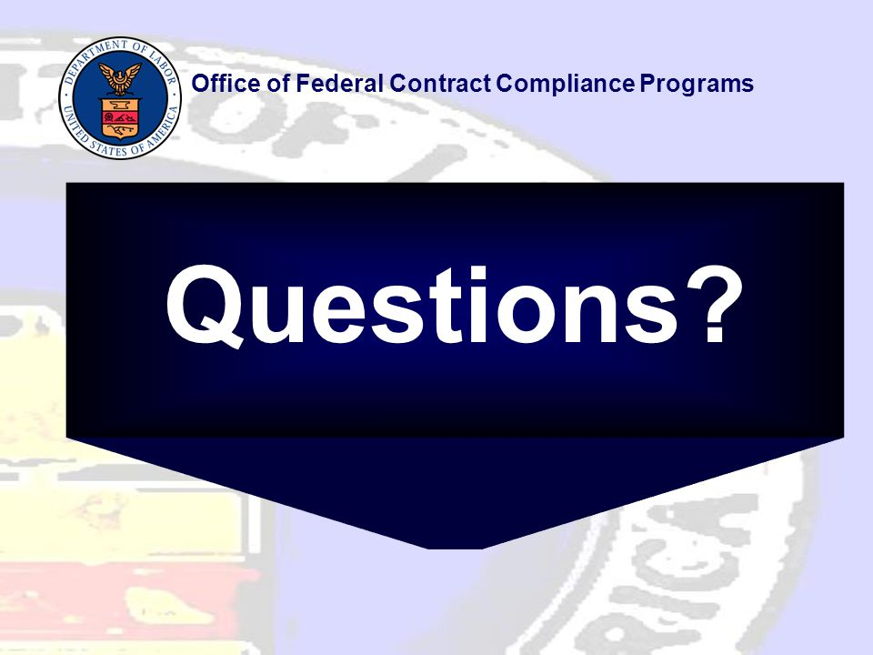 Questions Office of Federal Contract Compliance Programs