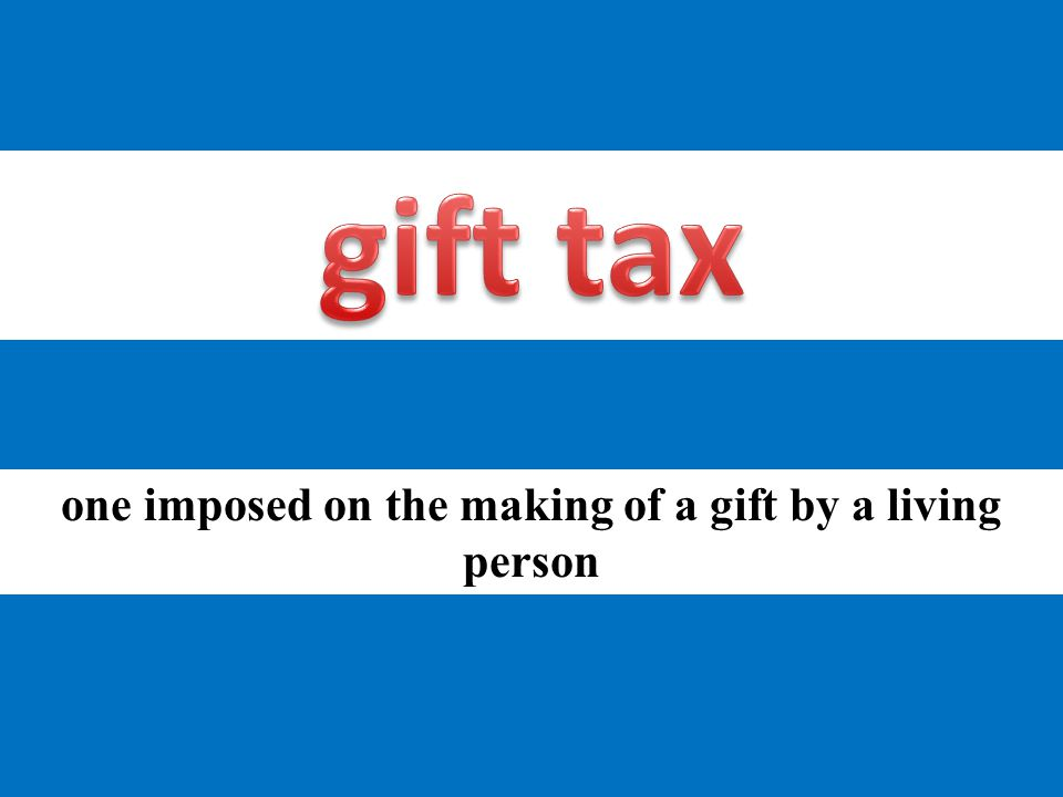 one imposed on the making of a gift by a living person