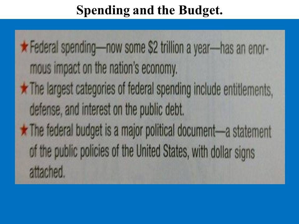 Spending and the Budget.
