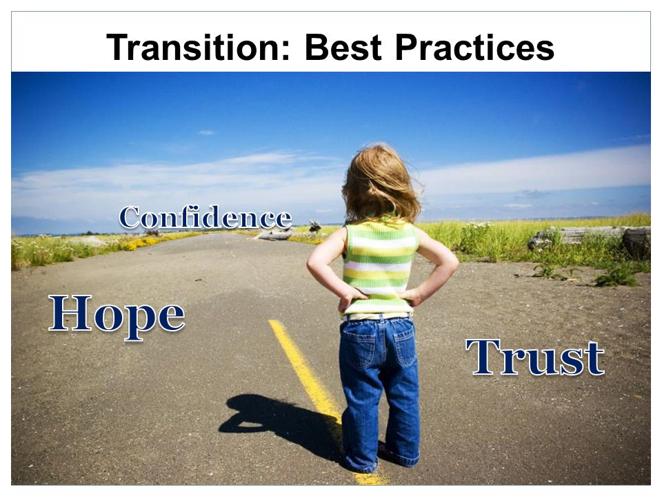 Transition: Best Practices