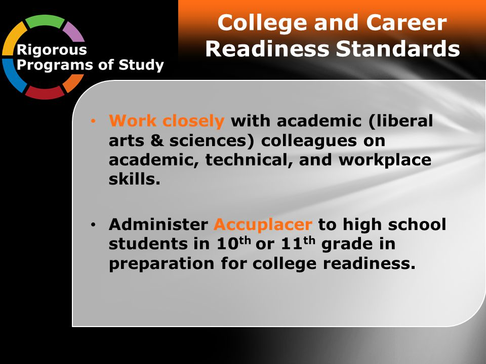 Work closely with academic (liberal arts & sciences) colleagues on academic, technical, and workplace skills.