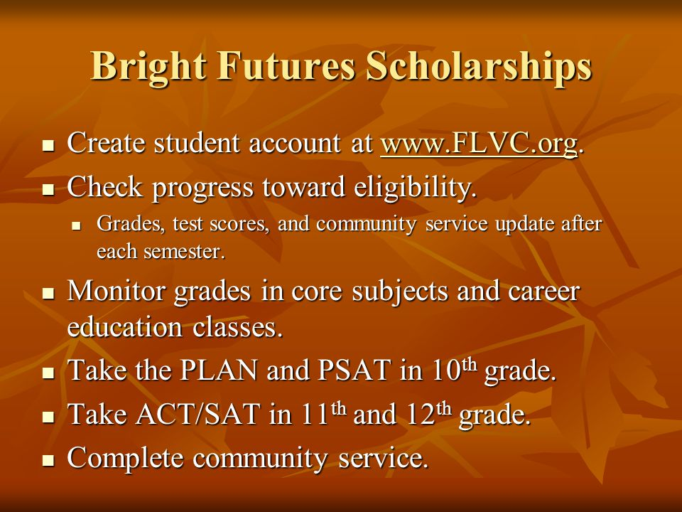 Bright Futures Scholarships Create student account at