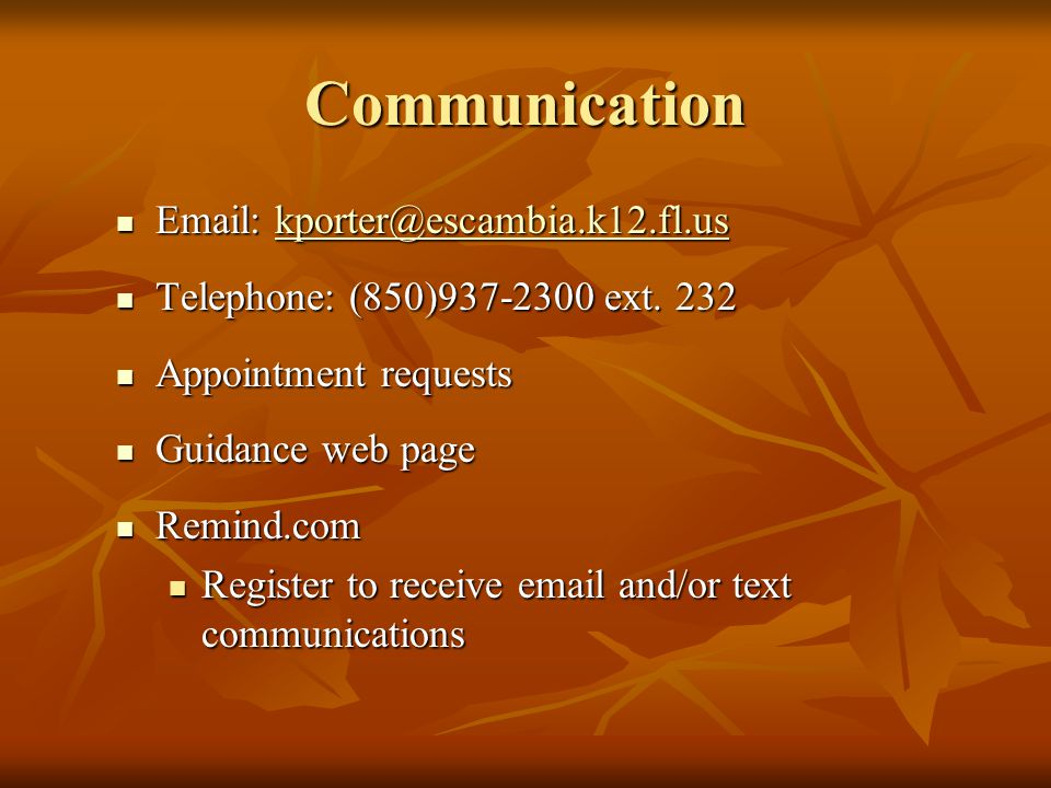 Communication     Telephone: (850) ext.