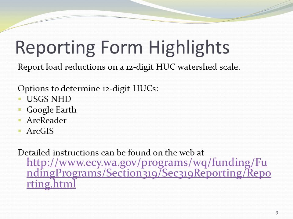 Reporting Form Highlights Report load reductions on a 12-digit HUC watershed scale.