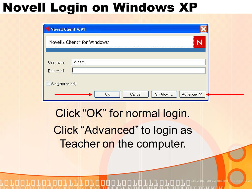Novell Login on Windows XP Click OK for normal login.