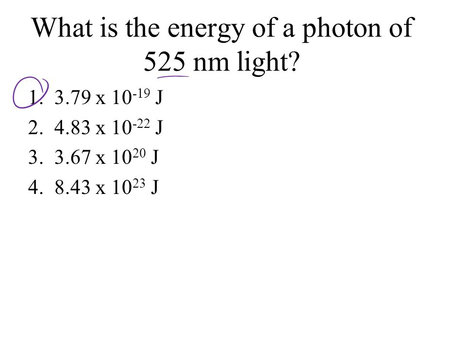 What is the energy of a photon of 525 nm light.