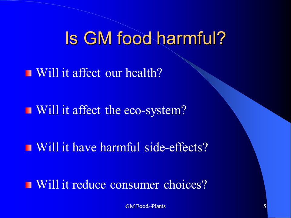 GM Food~Plants4 Why produce GM food.