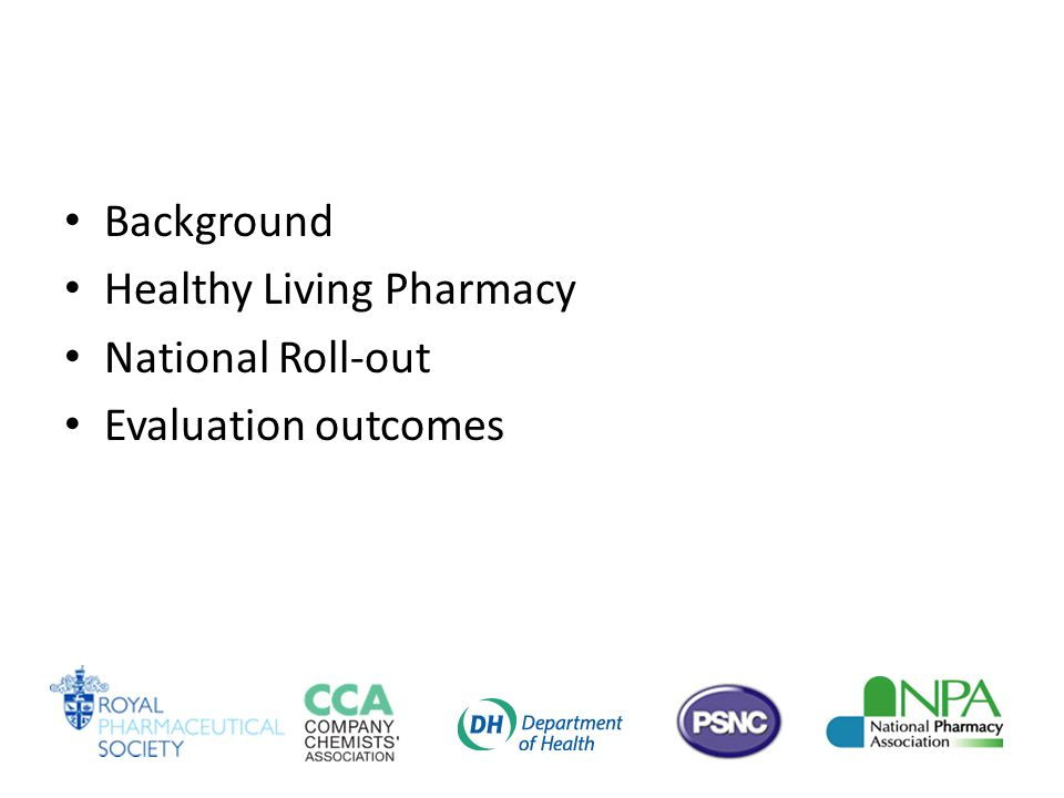 Background Healthy Living Pharmacy National Roll-out Evaluation outcomes