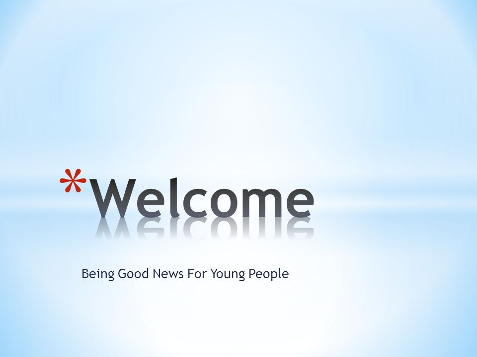 Being Good News For Young People