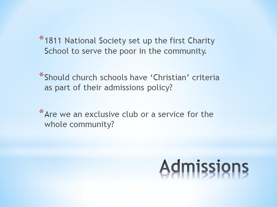 * 1811 National Society set up the first Charity School to serve the poor in the community.