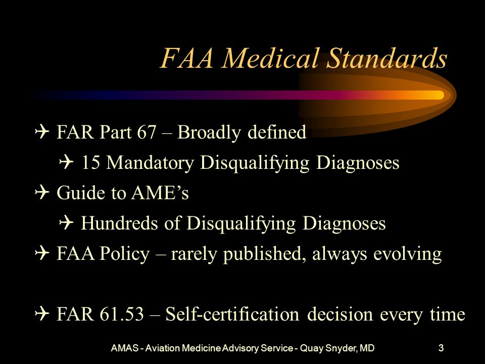 FAA Medical Standards & Policy Update 2014 Quay Snyder, MD, MSPH