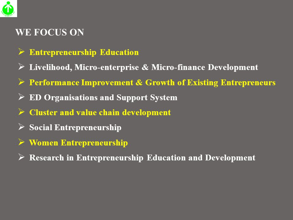 Welcome to Presentation on: Entrepreneurship Development