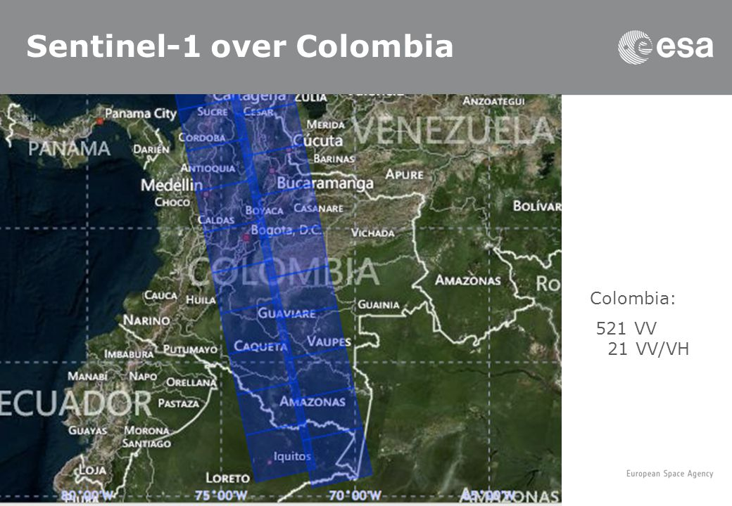 Sentinel-1 over Colombia Colombia: 521 VV 21 VV/VH