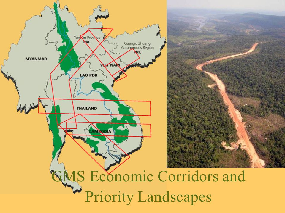 GMS Economic Corridors and Priority Landscapes
