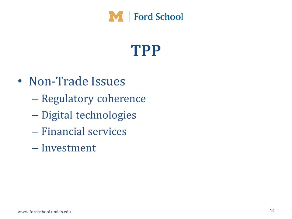 TPP Non-Trade Issues – Regulatory coherence – Digital technologies – Financial services – Investment 14