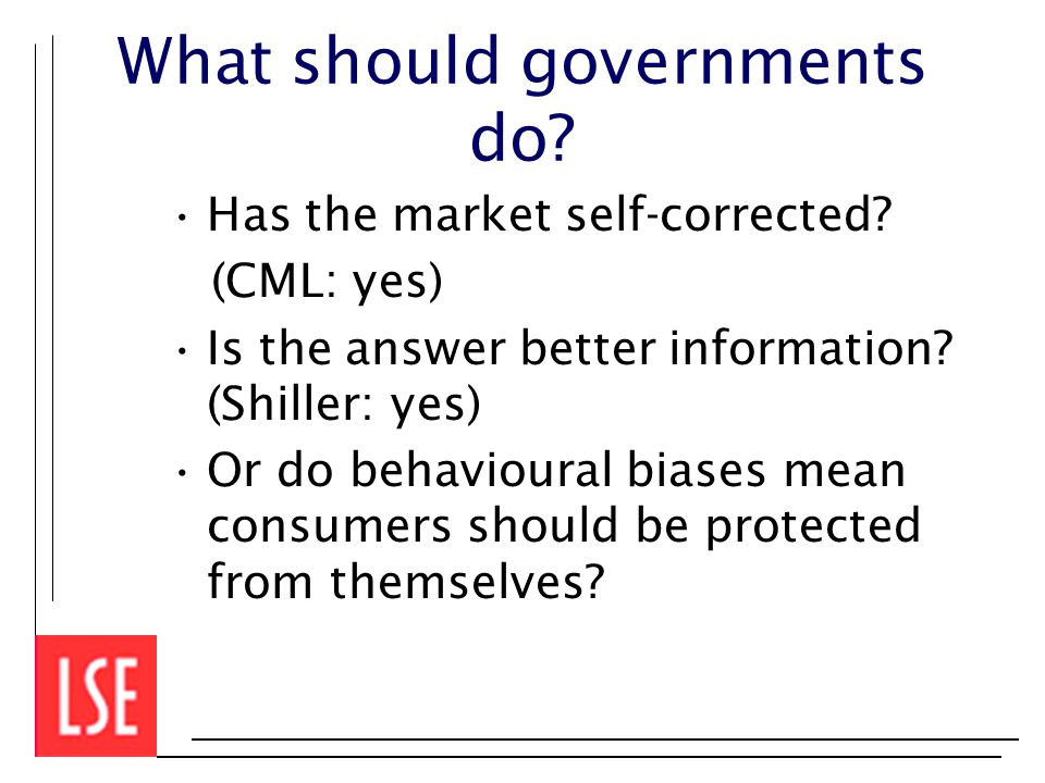 What should governments do. Has the market self-corrected.