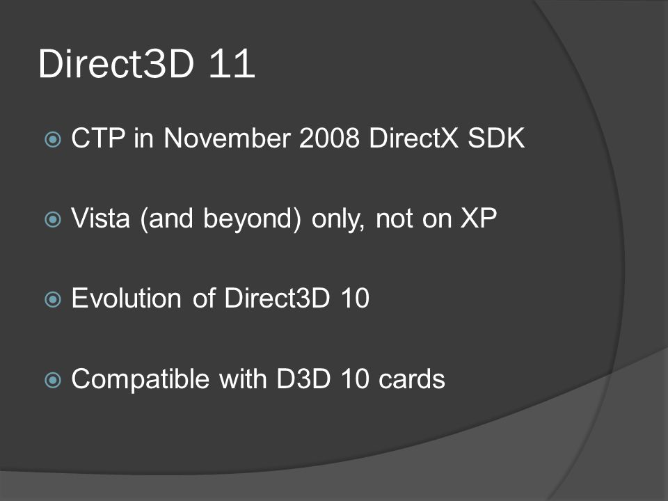 Richard Thomson DAZ 3D Direct3D 11  CTP in November 2008 DirectX