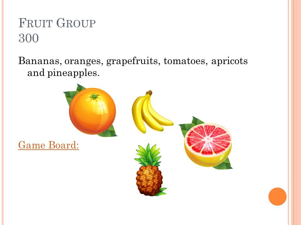F RUIT G ROUP 300 What are some fruits that are high in potassium Answer: