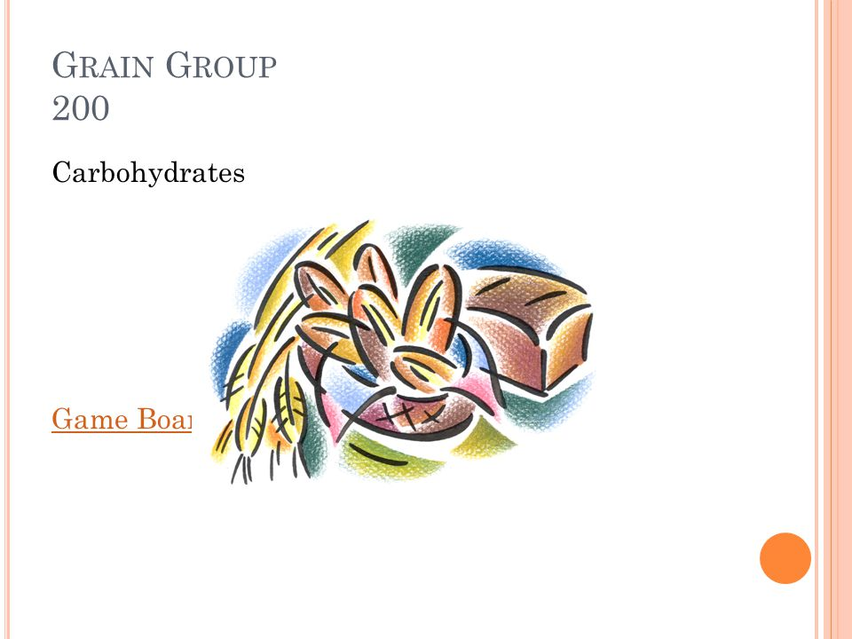 G RAIN G ROUP 200 What does the grain group provide us with Answer: