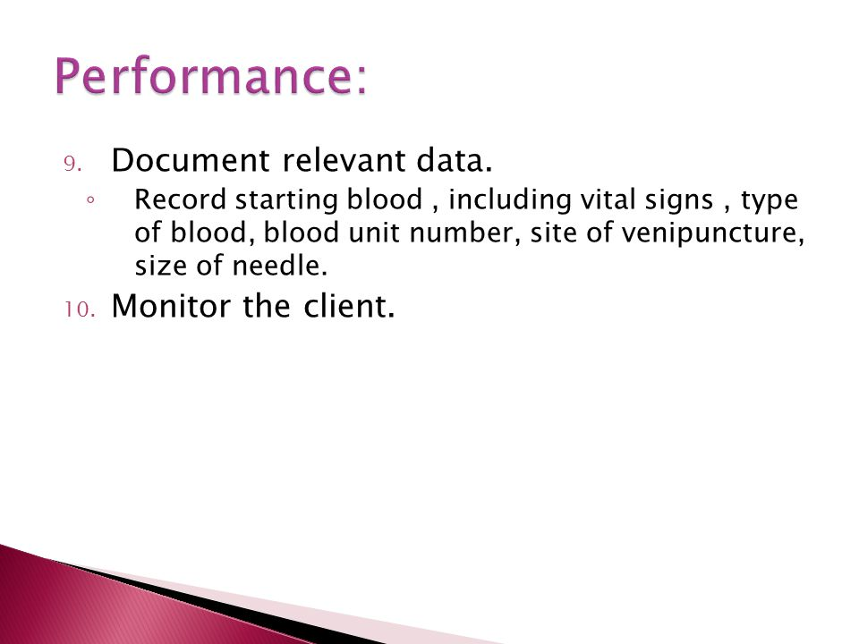 9. Document relevant data.