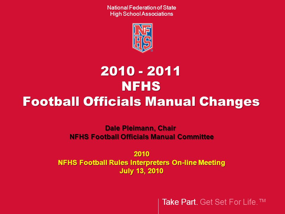 take part get set for life national federation of state high rh slideplayer com Official Referees Signals in Basketball NFHS Wrestling Rules
