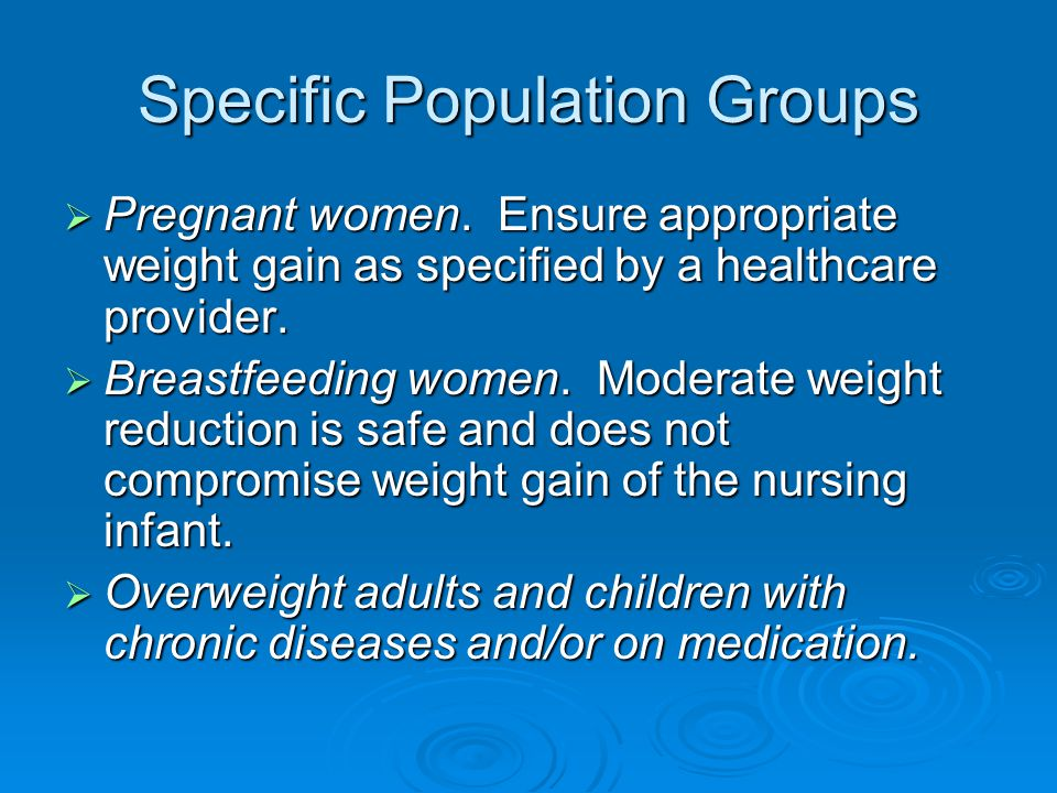 Specific Population Groups  Pregnant women.
