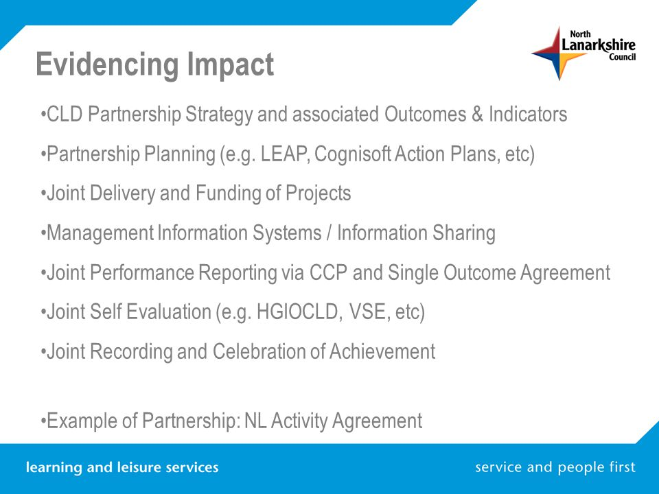 Evidencing Impact CLD Partnership Strategy and associated Outcomes & Indicators Partnership Planning (e.g.