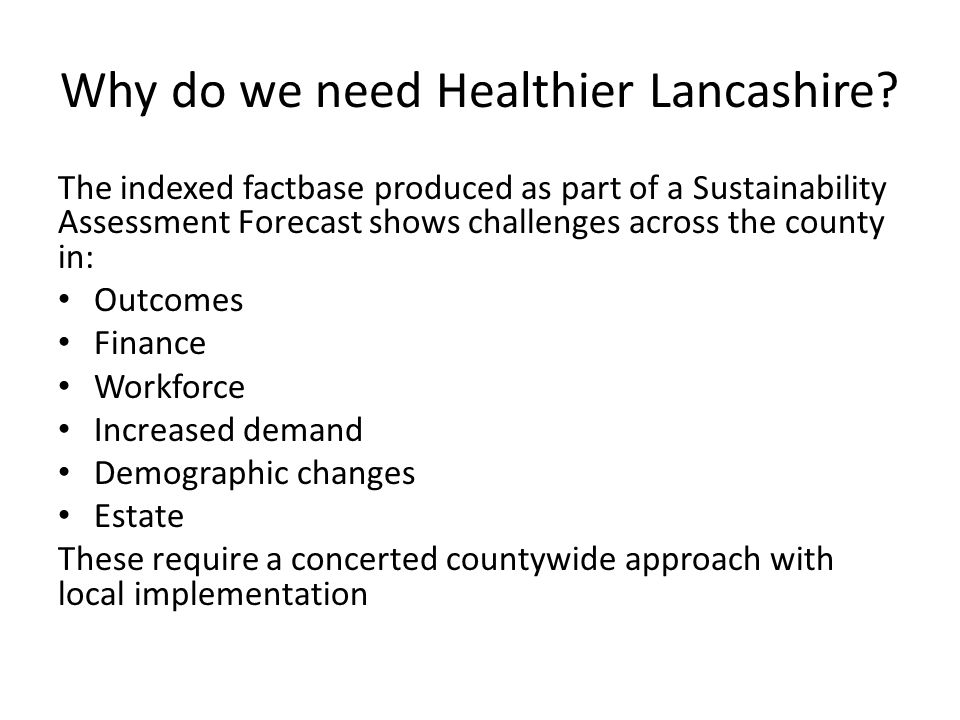 Why do we need Healthier Lancashire.