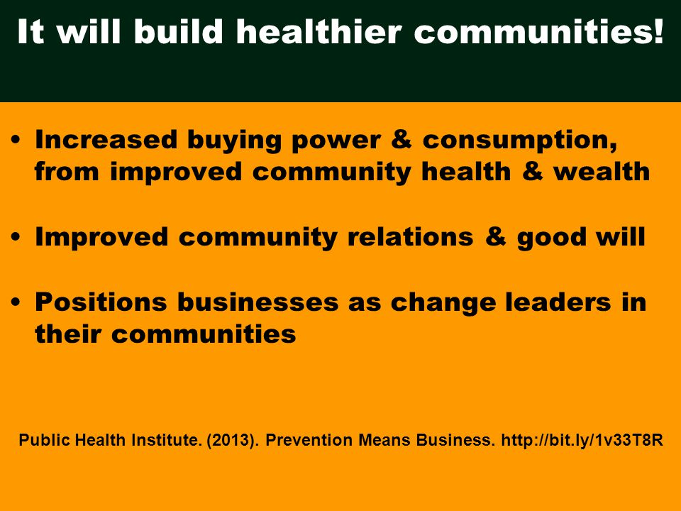 It will build healthier communities.