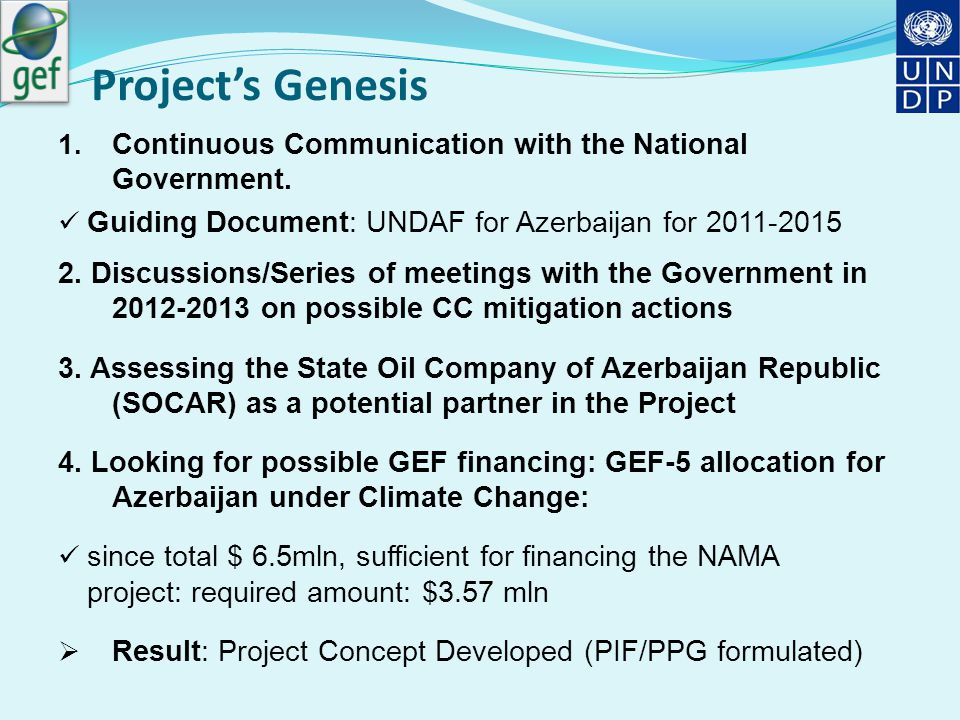 Project's Genesis 1. Continuous Communication with the National Government.