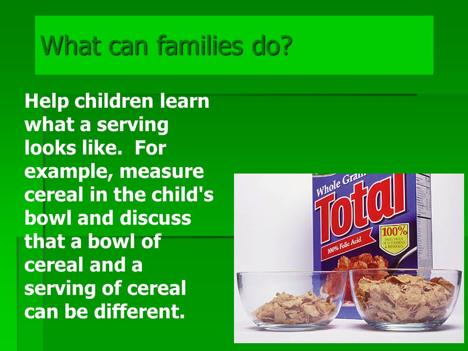 What can families do. Prepare and eat more meals at home.