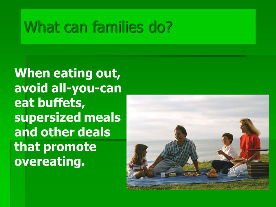 What can families do.
