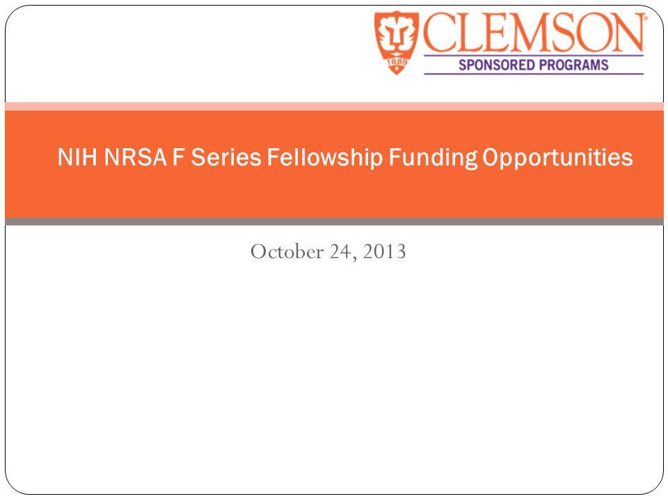 October 24 2013 Nih Nrsa F Series Fellowship Funding Opportunities