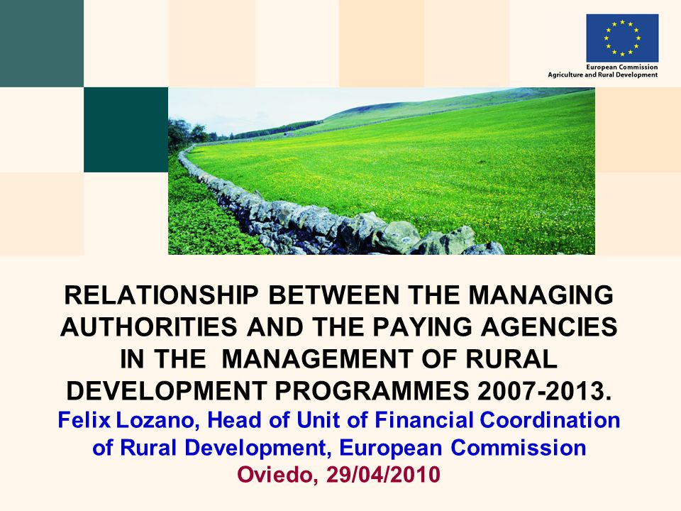 RELATIONSHIP BETWEEN THE MANAGING AUTHORITIES AND THE PAYING AGENCIES IN THE MANAGEMENT OF RURAL DEVELOPMENT PROGRAMMES