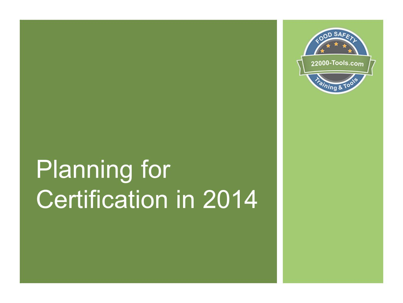 Planning for Certification in 2014
