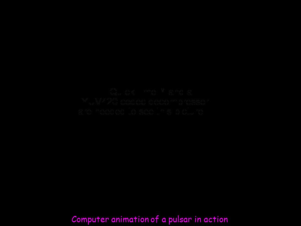 Computer animation of a pulsar in action