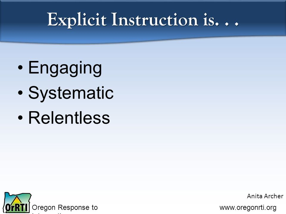 Oregon Response to Intervention   Explicit Instruction is...