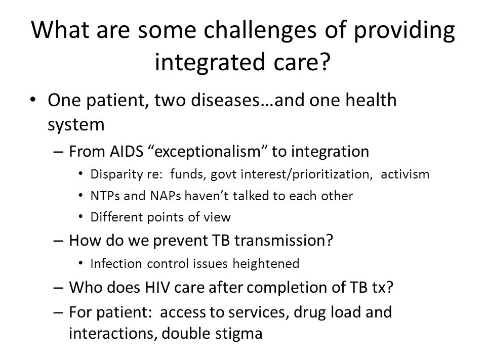 What are some challenges of providing integrated care.