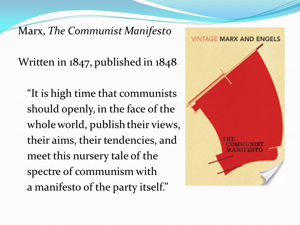 marx and the communist movement Marx and the communist movement the communist manifesto, written by karl marx and fredrich engels, has become one of the world's most influential and.