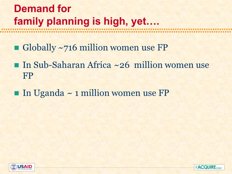 Demand for family planning is high, yet….