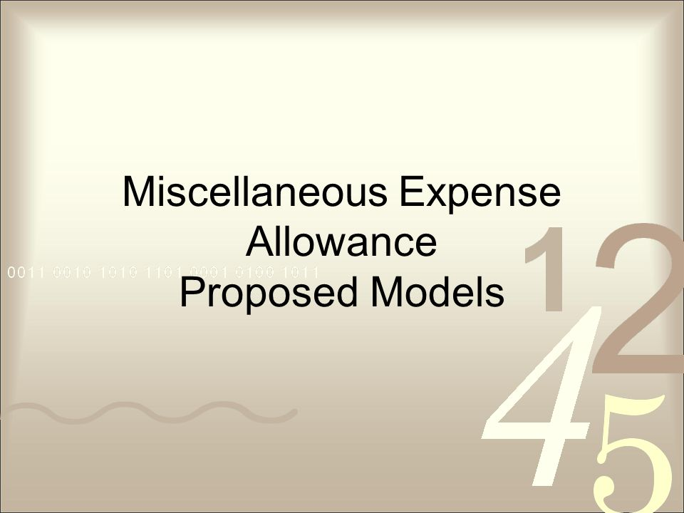 Miscellaneous Expense Allowance Proposed Models