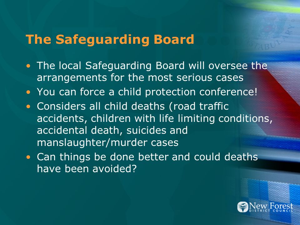 The Safeguarding Board The local Safeguarding Board will oversee the arrangements for the most serious cases You can force a child protection conference.