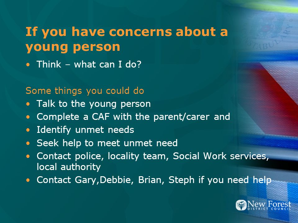 If you have concerns about a young person Think – what can I do.