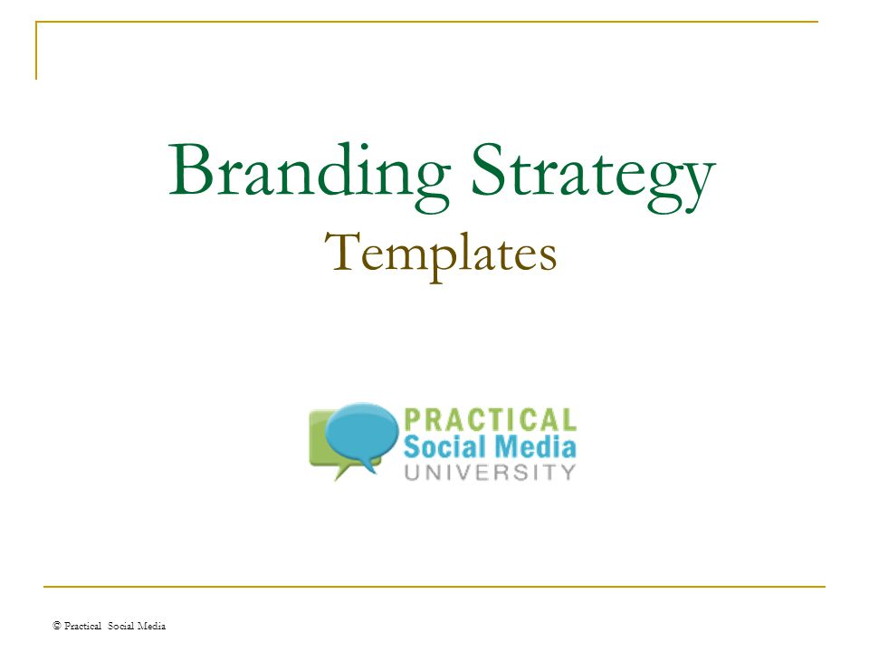 Branding Strategy Templates C Practical Social Media Ppt Download