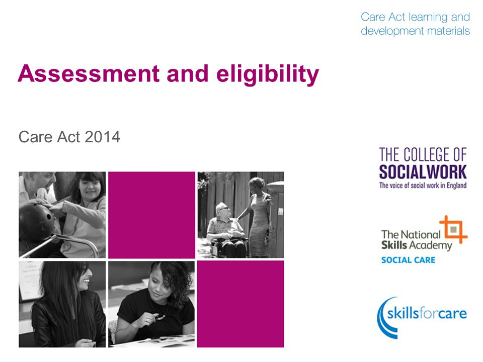 Assessment and eligibility Care Act 2014