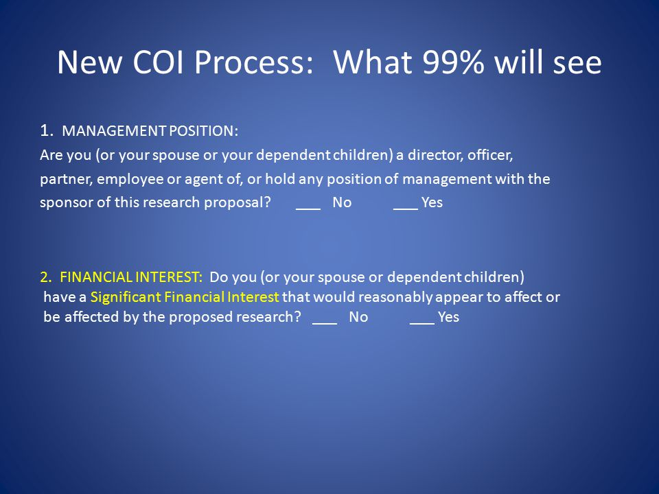 New COI Process: What 99% will see 1.