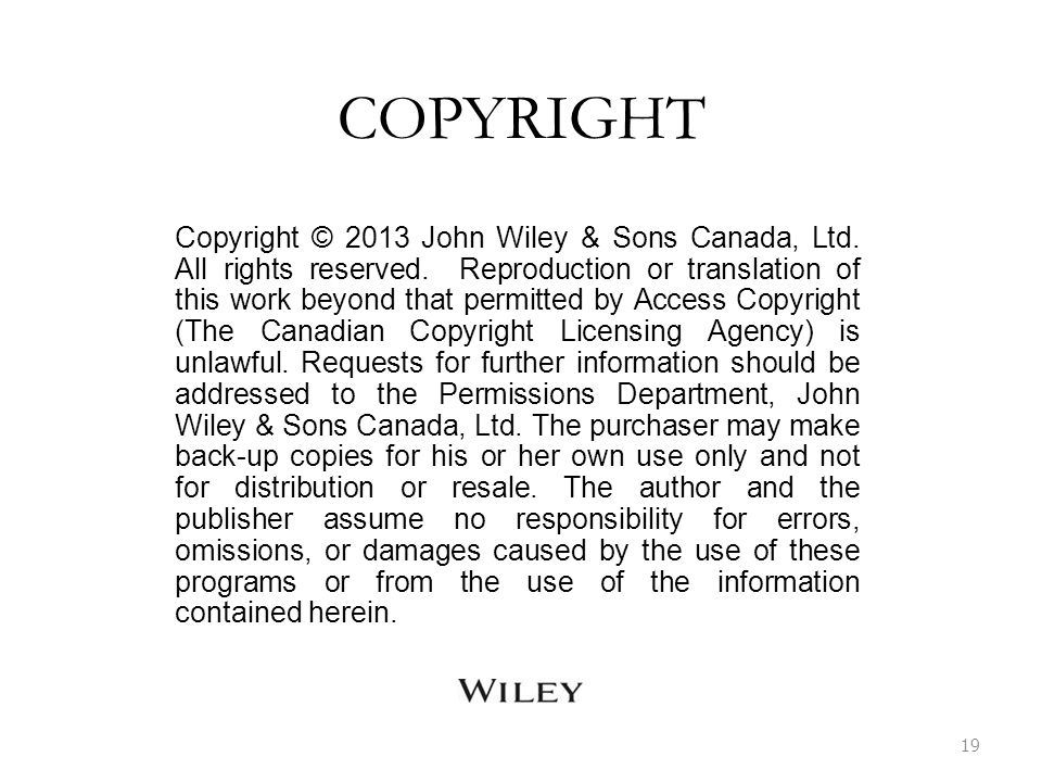 COPYRIGHT Copyright © 2013 John Wiley & Sons Canada, Ltd.