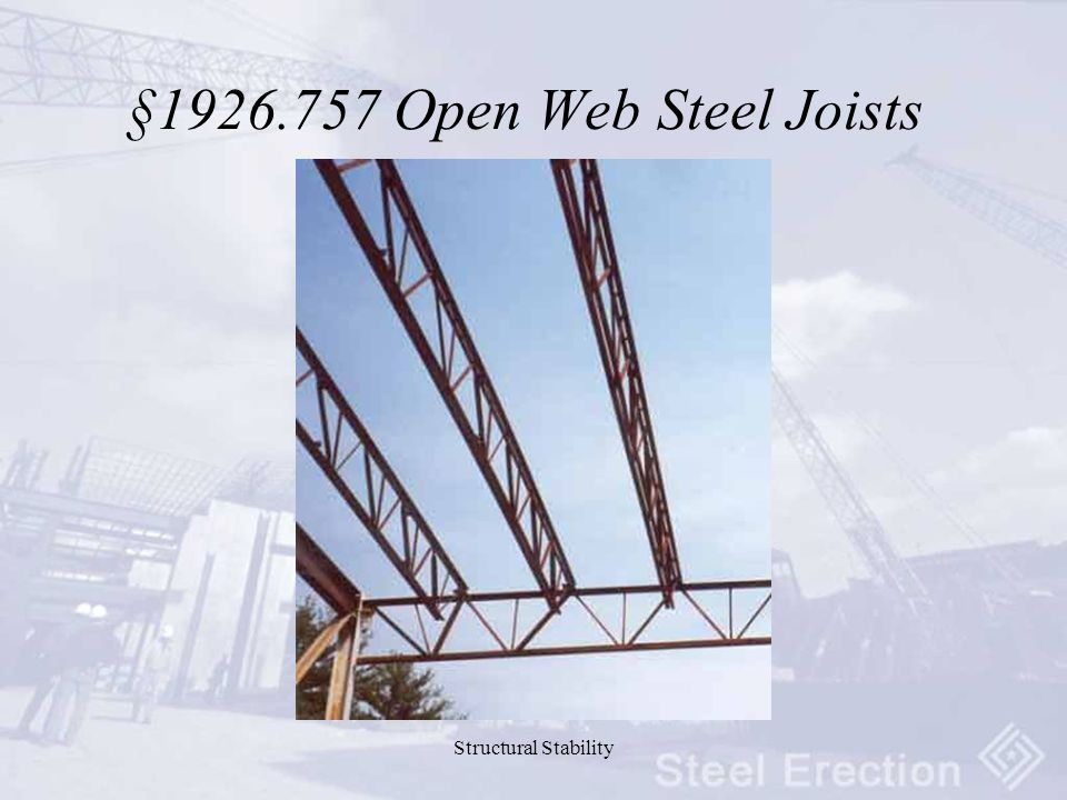 Structural Stability § Open Web Steel Joists