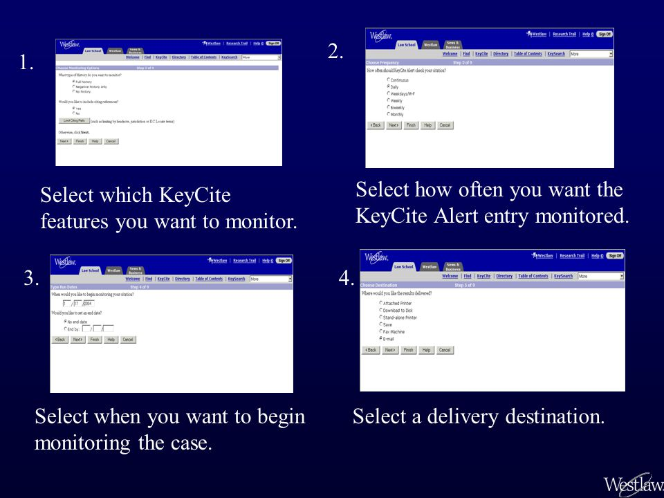 Select which KeyCite features you want to monitor.